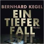 Ein tiefer Fall - Bernhard Kegel - 2 MP3 CDs