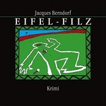 Krimi - Jacques Berndorf - Eifel-Filz - MP3-CD