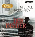 Thriller - Michael Robotham - Der Insider - MP3-CD - Laufzeit: 6:53 Std.