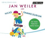Jan Weiler liest Nicks Sammelsurium - Audio-CD