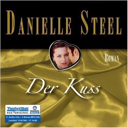 Der Kuss - Danielle Steel - 2 MP3 CDs