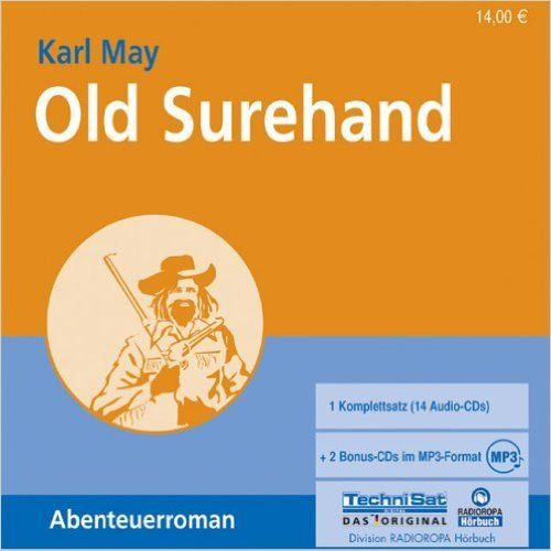 Old Surehand - Karl May - 2 MP3 CDs