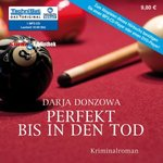 KRIMI - Darja Donzowa - Perfekt bis in den Tod - MP3-CD - 10:50 Std.