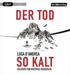 Thriller - Luca D'Andrea - Der Tod so kalt - MP3-CD