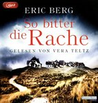 Thriller - Eric Berg - So bitter die Rache - MP3-CD