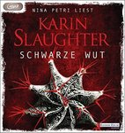 Thriller - Karin Slaughter - Schwarze Wut - MP3-CD