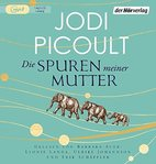 Jodi Picoult - Die Spuren meiner Mutter - MP3-CD - Laufzeit: 10:50 Std.