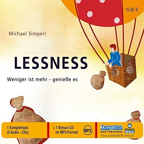 Michael Simerl - Lessness - Weniger ist mehr - geniesse es - MP3-CD
